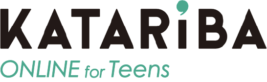 KATARIBA ONLINE for Teens